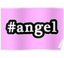 Angel - Hashtag - Black & White Poster