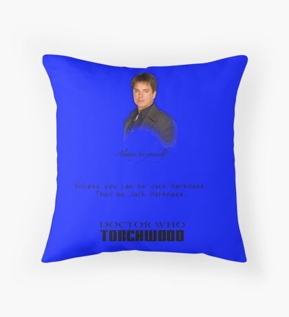 Be Jack Harkness from Doctor Who Throw Pillow