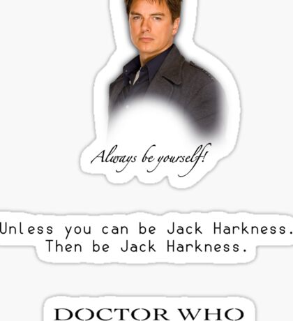 Be Jack Harkness from Doctor Who Sticker