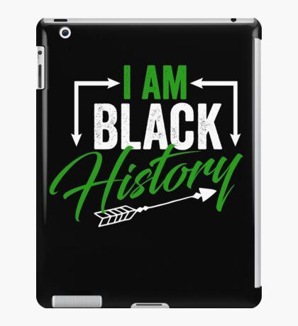 Cool Hip I am Black History  iPad Case/Skin