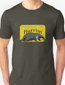 Everyday I'm Hufflin' Unisex T-Shirt