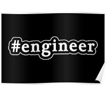 Engineer - Hashtag - Black & White Poster