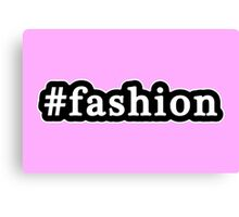 Fashion - Hashtag - Black & White Canvas Print