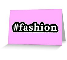Fashion - Hashtag - Black & White Greeting Card