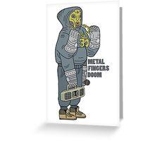 Metal Fingers Doom (Nehruvian) Greeting Card