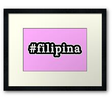 Filipina - Hashtag - Black & White Framed Print