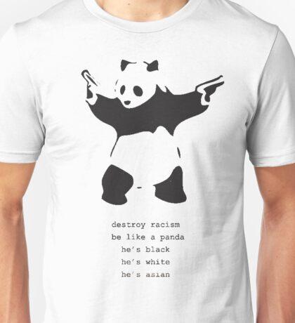 Be like the Panda Unisex T-Shirt