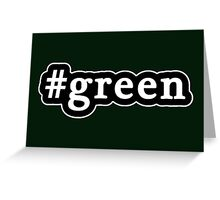 Green - Hashtag - Black & White Greeting Card