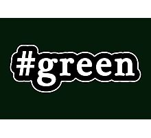 Green - Hashtag - Black & White Photographic Print