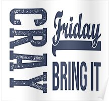 Cray Friday Bring It  Poster