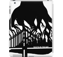 Roots in the Bay iPad Case/Skin