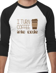 I Turn Coffee Into Programming Code Men's Baseball ¾ T-Shirt