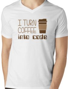 I Turn Coffee Into Programming Code Mens V-Neck T-Shirt