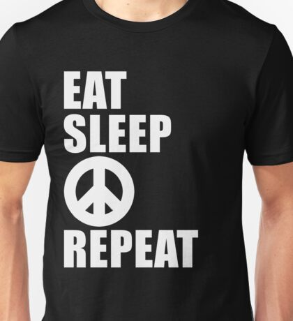 Eat Sleep Peace Repeat Sport Shirt Funny Cute Gift For Peace Sign Anti-War  Unisex T-Shirt