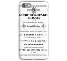 The RedHeaded League iPhone Case/Skin