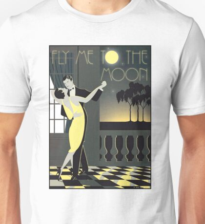 FLY ME TO THE MOON; Vintage Dance Print Unisex T-Shirt