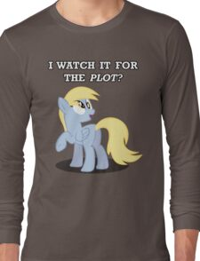 For the Plot? (Derpy) Long Sleeve T-Shirt