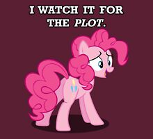 For the Plot (Pinkie) Unisex T-Shirt