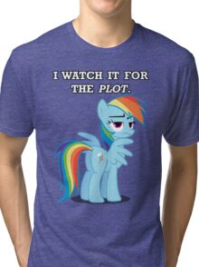 For the Plot (Rainbowdash) Tri-blend T-Shirt