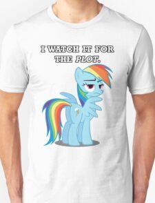 For the Plot (Rainbowdash) Unisex T-Shirt
