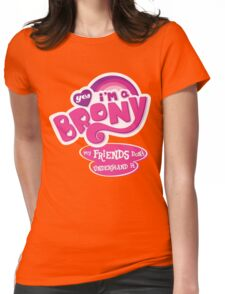 Yes I'm a Brony - My Little Pony Parody (Ver. 2) Womens Fitted T-Shirt