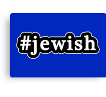 Jewish - Hashtag - Black & White Canvas Print