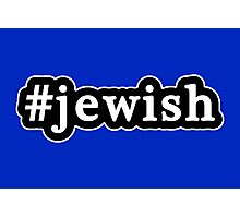 Jewish - Hashtag - Black & White Photographic Print