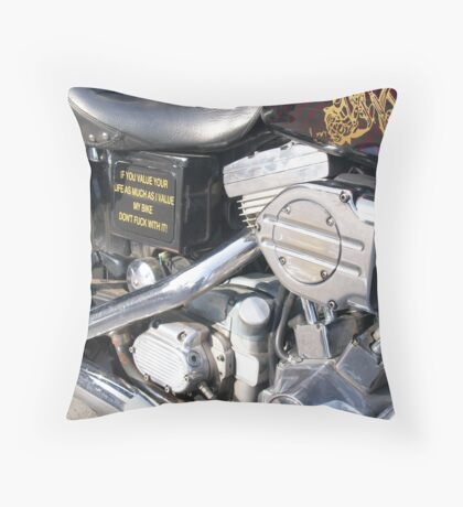 you toucha my bike, I toucha your face Throw Pillow