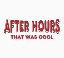 After Hours ~ That Was Cool Kids Clothes