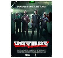 Payday - No Mercy Photographic Print
