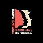 Nevertheless She Persisted Women March by pinklovegirlsuk