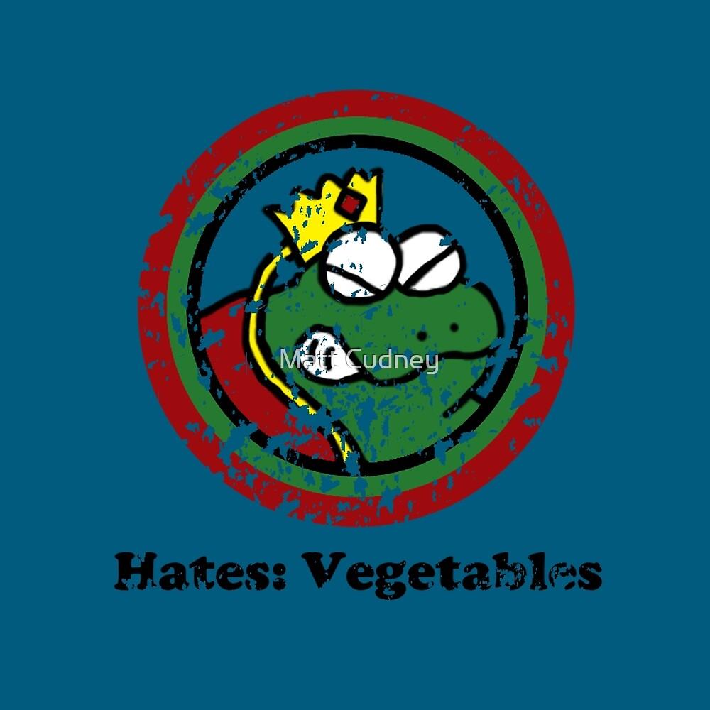 Hates: Vegetables (Battle Damage) by cudatron