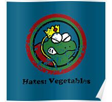 Hates: Vegetables (Battle Damage) Poster