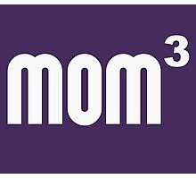 Mom3 Mom Cubed Exponentially Photographic Print