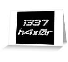 Leet Haxor 1337 Computer Hacker Greeting Card