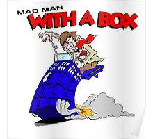 mad man with a box Poster