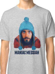 Maniac Messiah  Classic T-Shirt