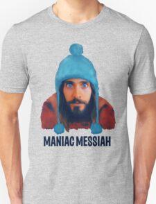Maniac Messiah  Unisex T-Shirt