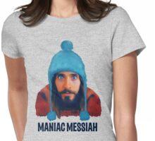Maniac Messiah  Womens Fitted T-Shirt
