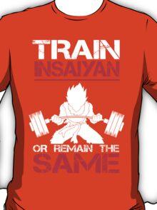 Train Insaiyan Remain Same - Vegeta T-Shirt