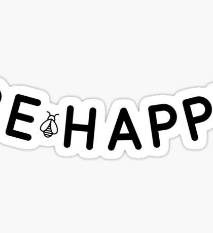 BE HAPPY stickers Sticker