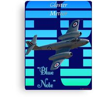 "Gloster Meteor F8 ""Blue Note"" T-shirt Design Canvas Print"