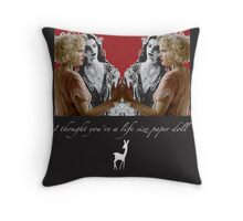 I thought you're a lifesize paper doll Throw Pillow