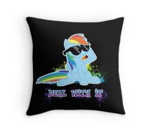 My Little Pony Raindow Dash - Deal With It Throw Pillow