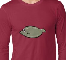 There's a plaice for us Long Sleeve T-Shirt