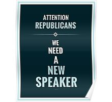 Need A New Speaker Poster