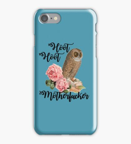 Hoot Hoot Motherfucker iPhone Case/Skin