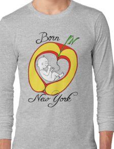 Born in New York Long Sleeve T-Shirt