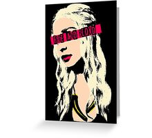 The PopMother of Dragons Greeting Card