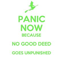 No Good Deed - Panic Now by musicalproducts